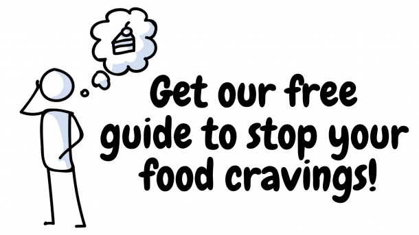 Get our free guide to stop your food cravings!